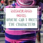 best places to meet disney characters at disneyland paris